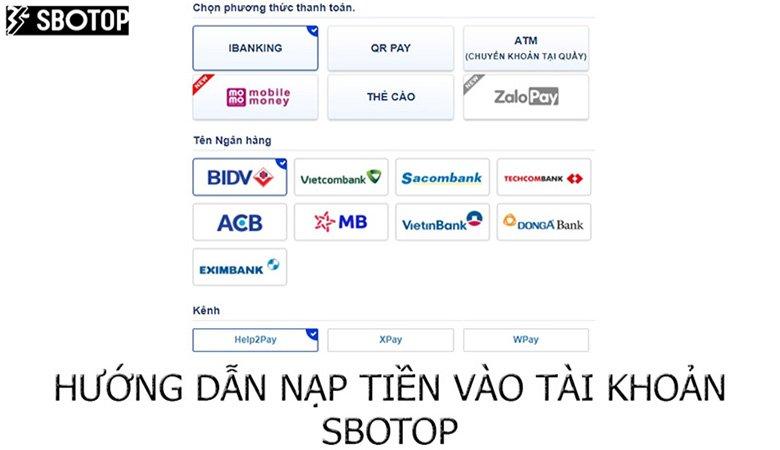 Hướng dẫn nạp tiền vào tài khoản SBOTOP