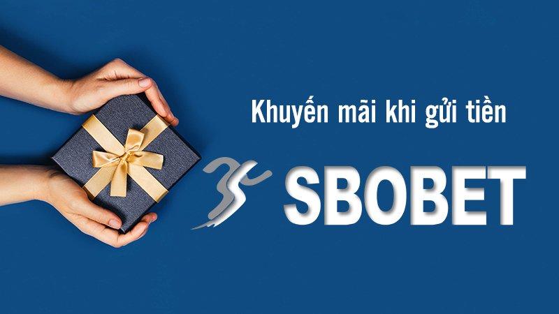 Khuyến mãi khi gửi tiền Sbobet