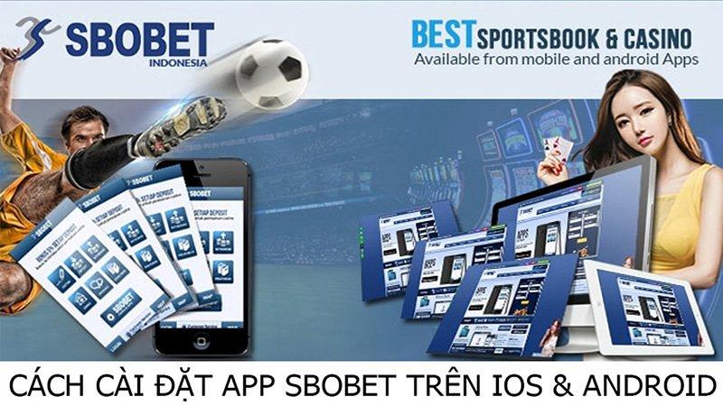 Link tải app nhà cái SBOBET trên IOS & Android