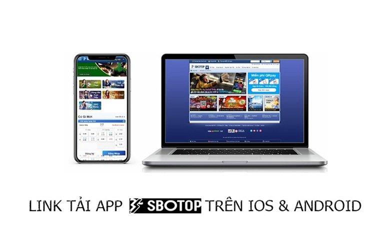 Link tải app nhà cái SBOTOP trên IOS và Android