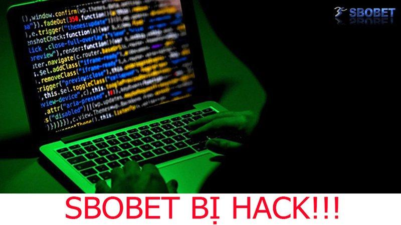Nhà cái SBOBET bị hack bị chặn có thật không