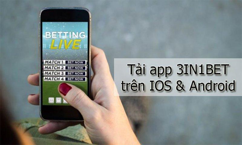 Cách tải app 3IN1BET trên điện thoại