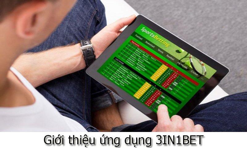 Giới thiệu ứng dụng 3IN1BET
